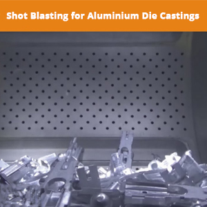 Shot Blasting Machine for Aluminium Die Castings