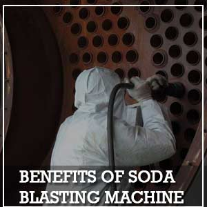 Benefits of Soda Blasting